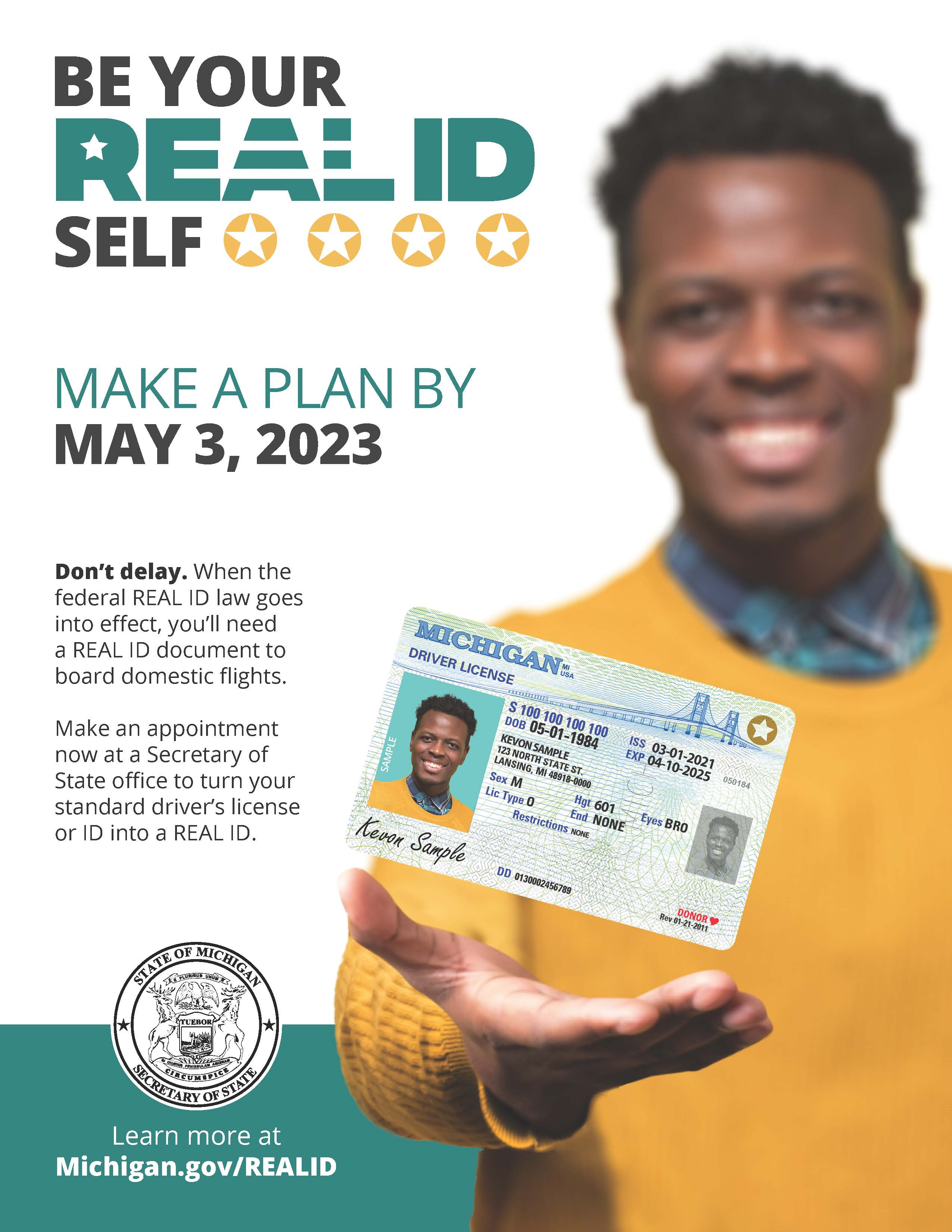 Make an appointment with the Secretary of State to get your REAL ID by May 3 2023 in order to continue boarding domestic flights